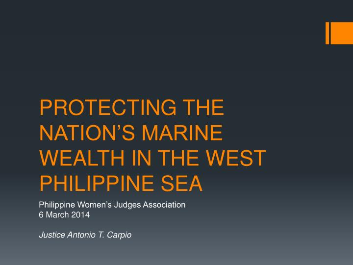 protecting the nation s marine wealth in the west philippine sea n.