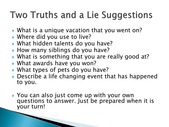 Ppt Two Truths And A Lie Powerpoint Presentation Id2140838
