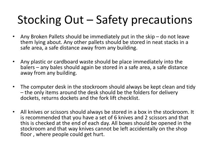 Stocking Out – Safety precautions