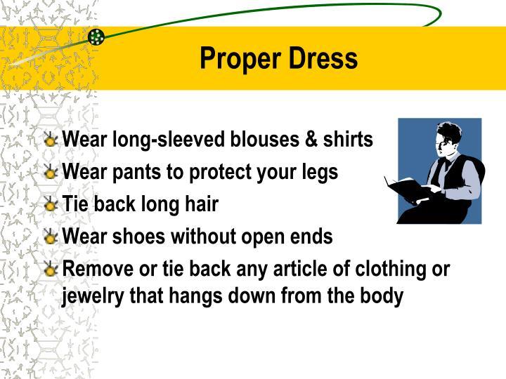 Proper dress