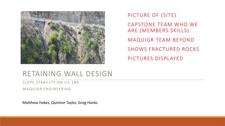 retaining wall design slope stability on us 189 maquigr engineering n.