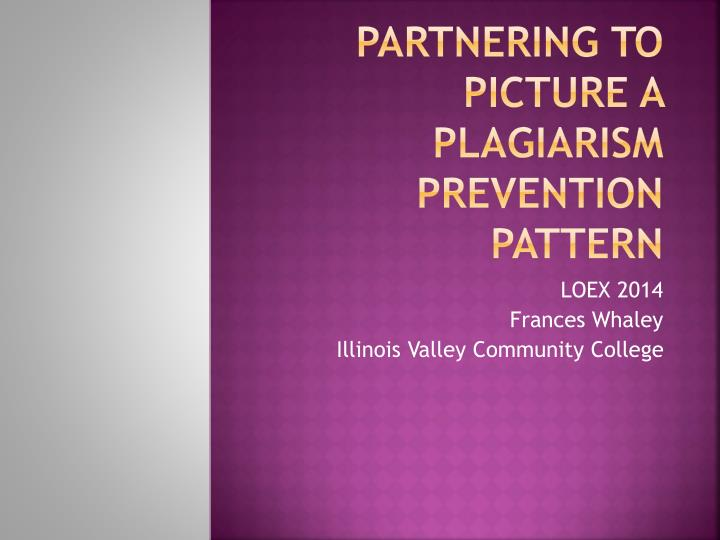 partnering to picture a plagiarism prevention pattern n.