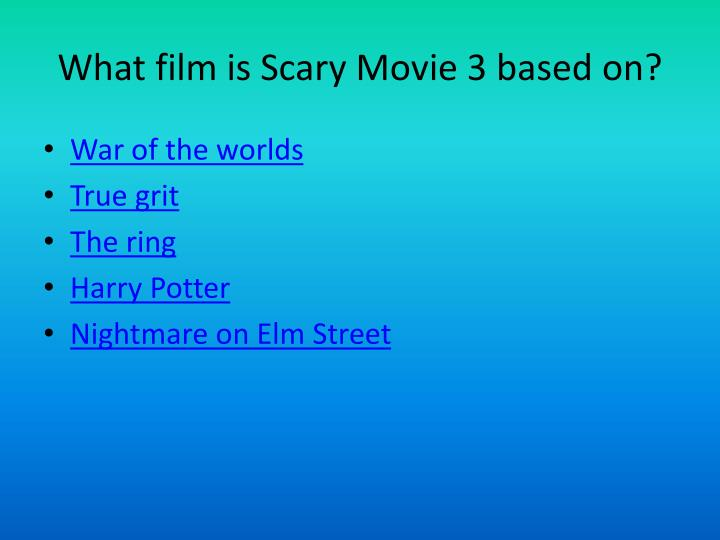 What film is Scary Movie 3 based on?
