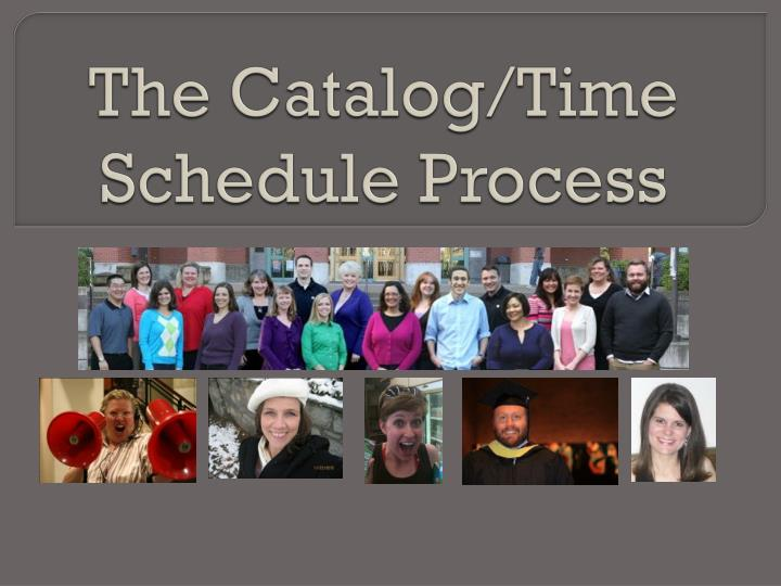 the catalog time schedule process n.