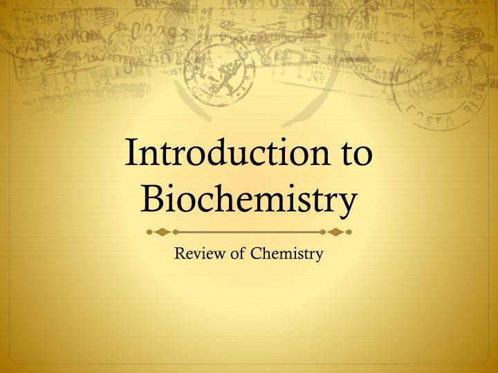 introduction to biochemistry n.