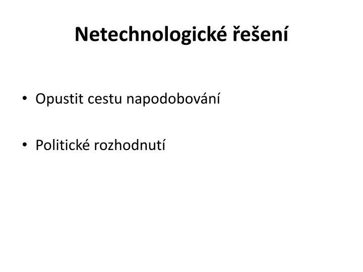 Netechnologické řešení