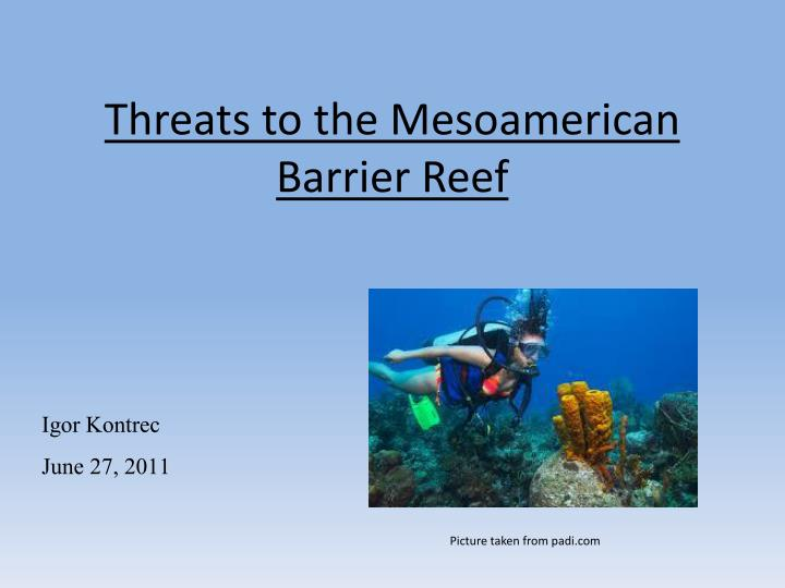 threats to the mesoamerican barrier reef n.