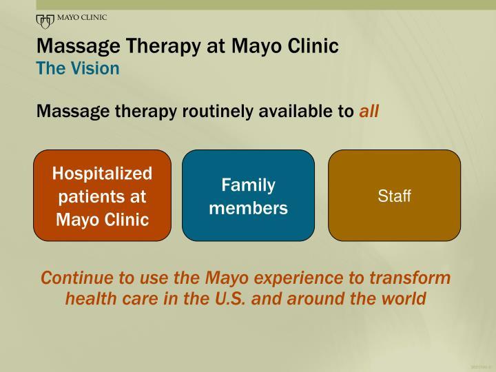 Massage Therapy at Mayo Clinic