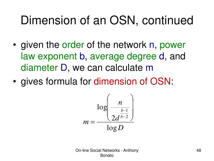 Dimension of an OSN, continued