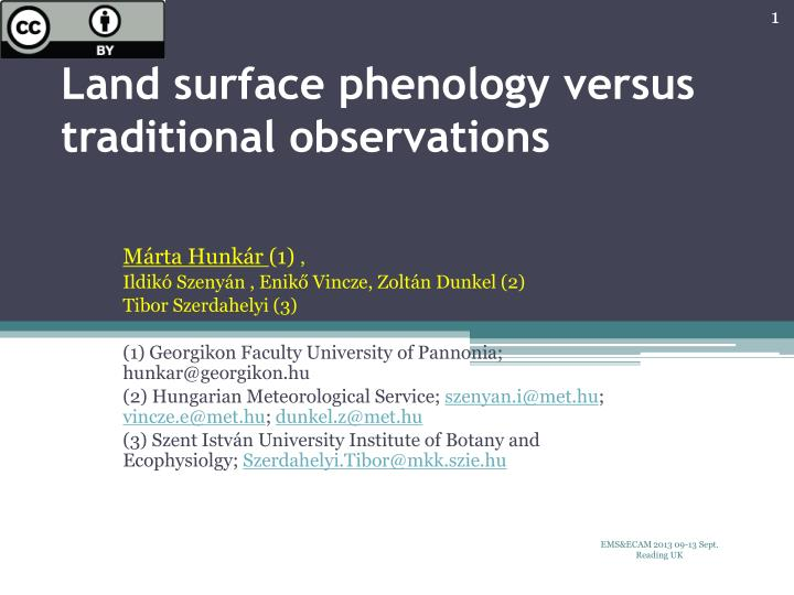land surface phenology versus traditional observations n.