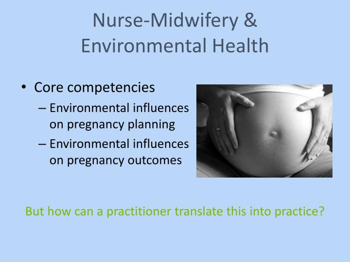 Nurse midwifery environmental health