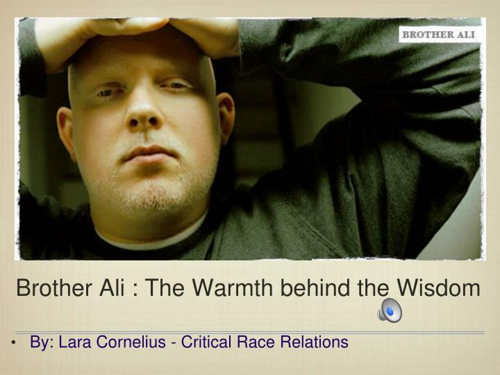 brother ali the warmth behind the wisdom n.