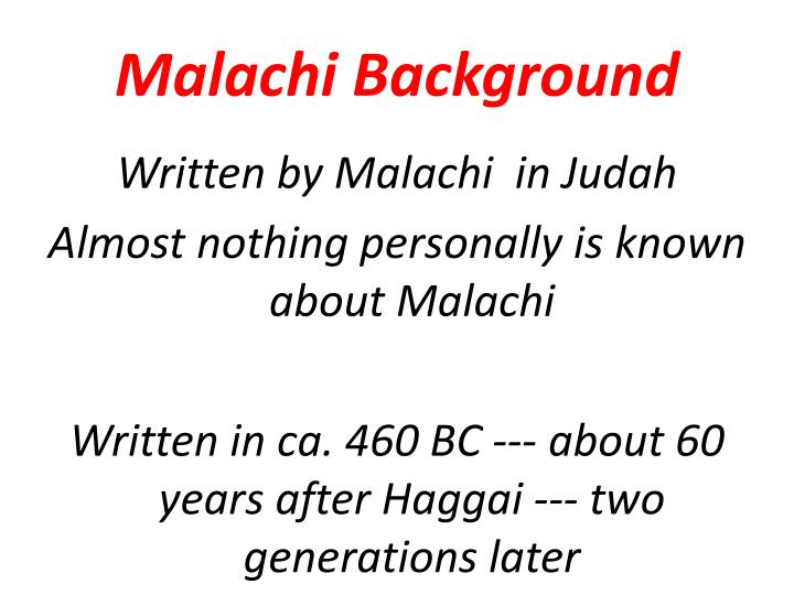 Malachi background