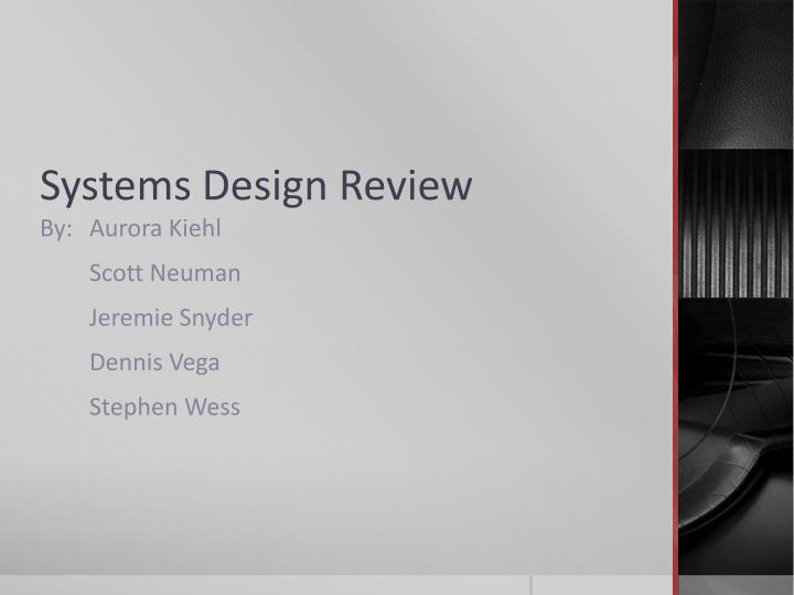 systems design review n.