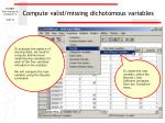 compute valid missing dichotomous variables