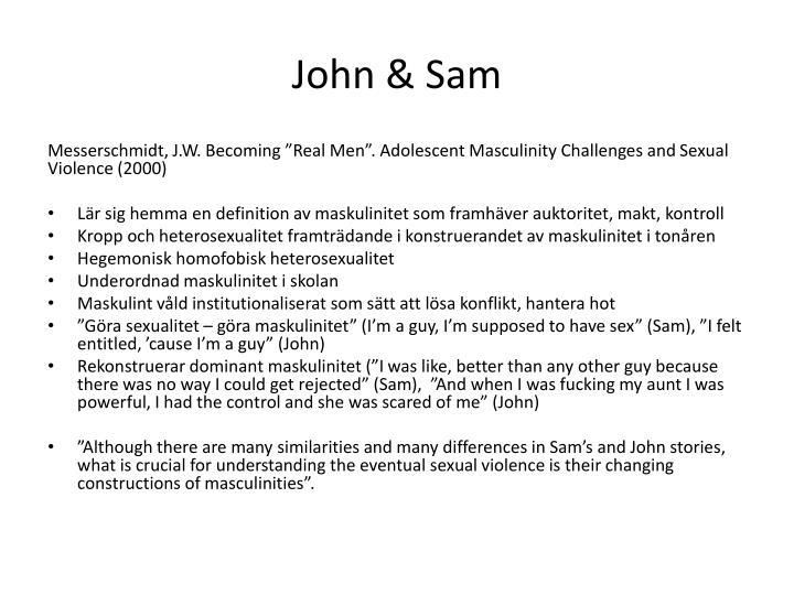 John & Sam