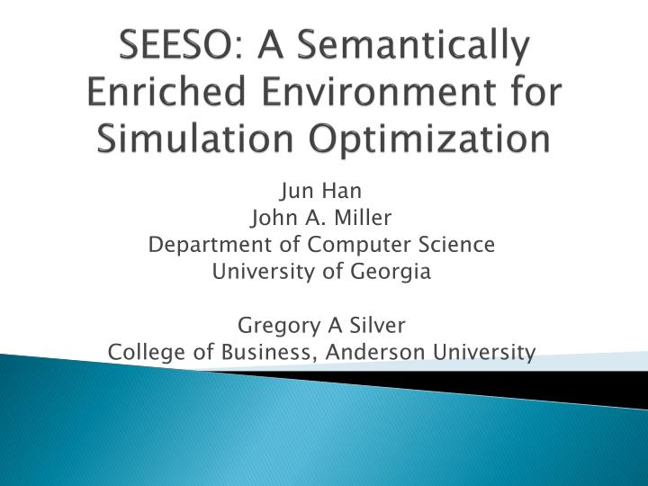 seeso a semantically enriched environment for simulation optimization n.