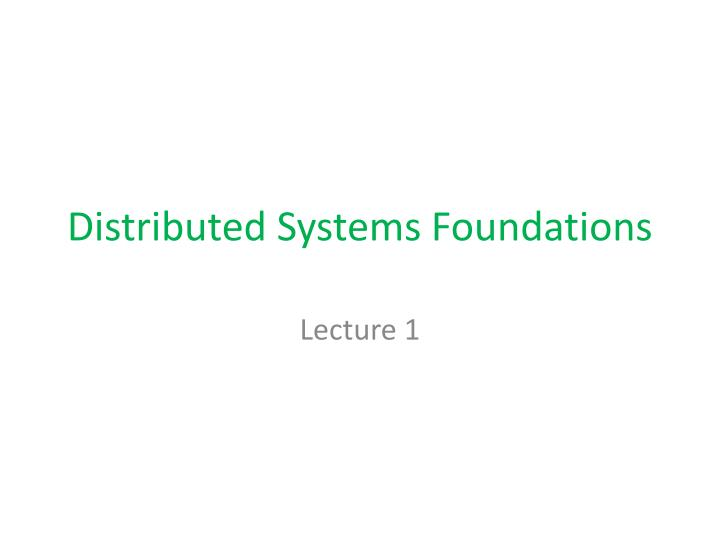 distributed systems foundations n.