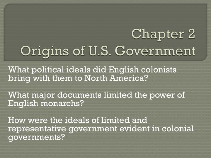 chapter 2 origins of u s government n.