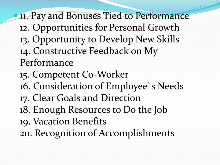 11. Pay and Bonuses Tied to Performance