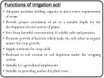 functions of irrigation soil