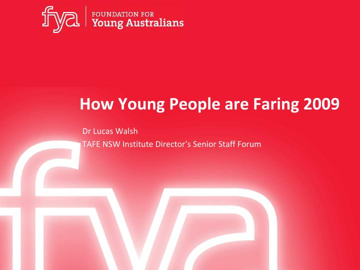 how young people are faring 2009 n.