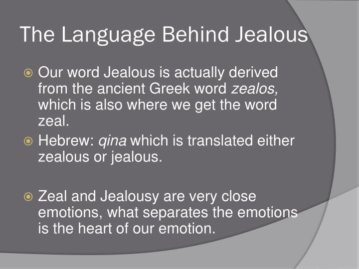 The language behind jealous