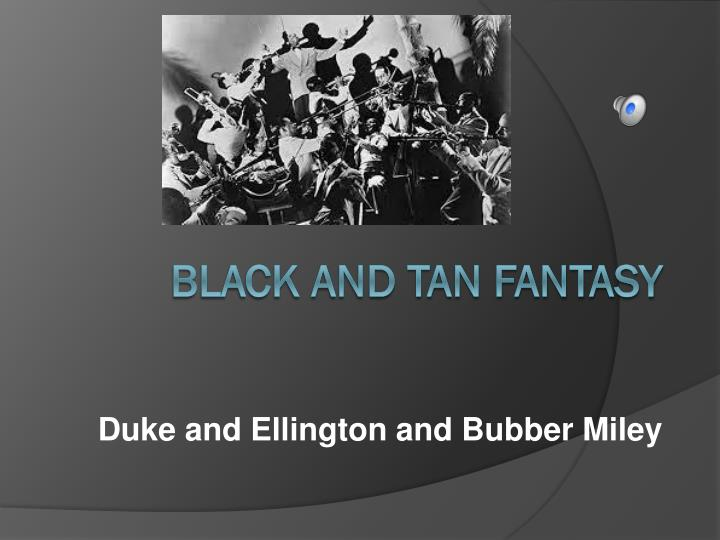 duke and ellington and bubber miley n.