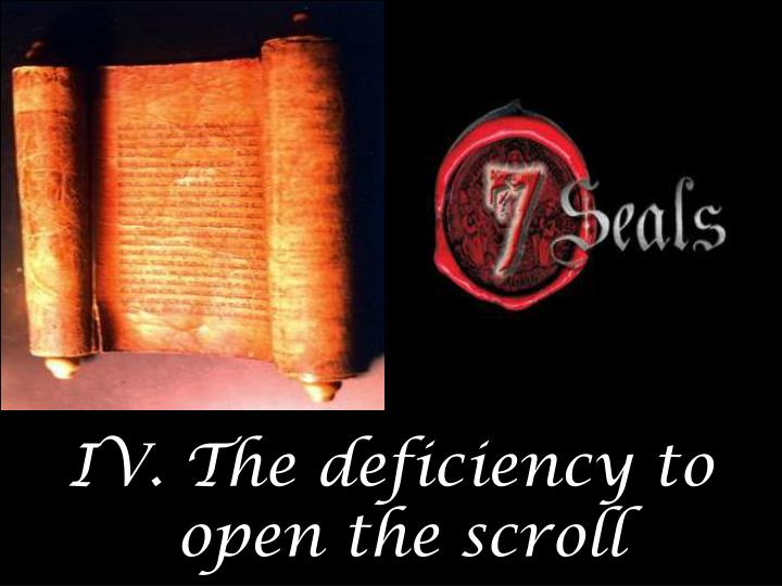 IV. The deficiency to
