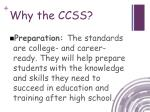 why the ccss