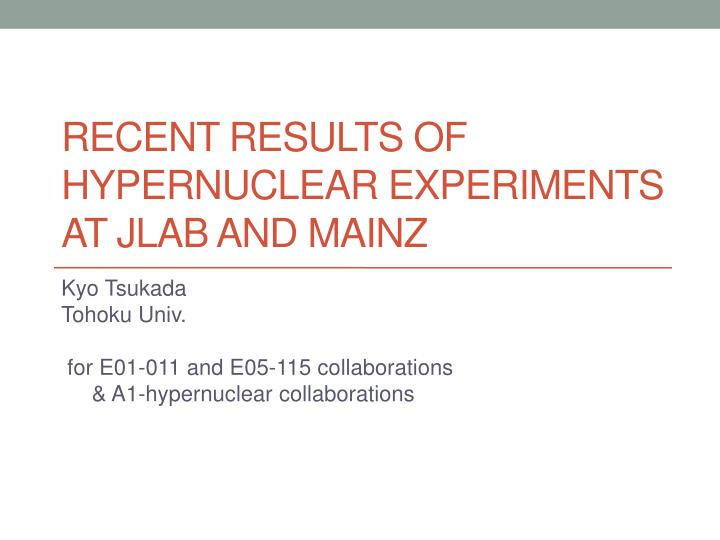 recent results of hypernuclear experiments at jlab and mainz n.