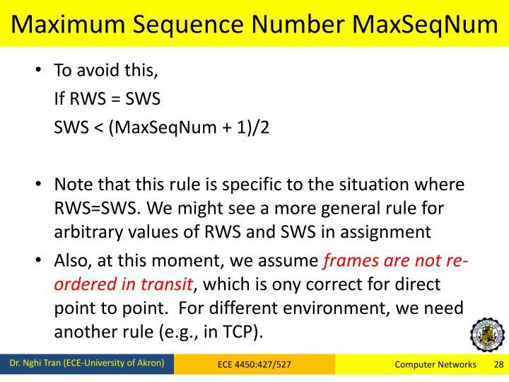 Maximum Sequence Number