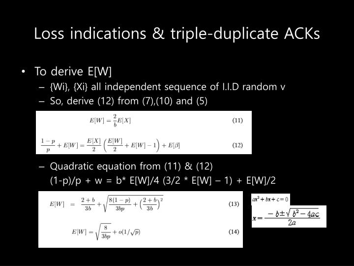 Loss indications & triple-duplicate ACKs