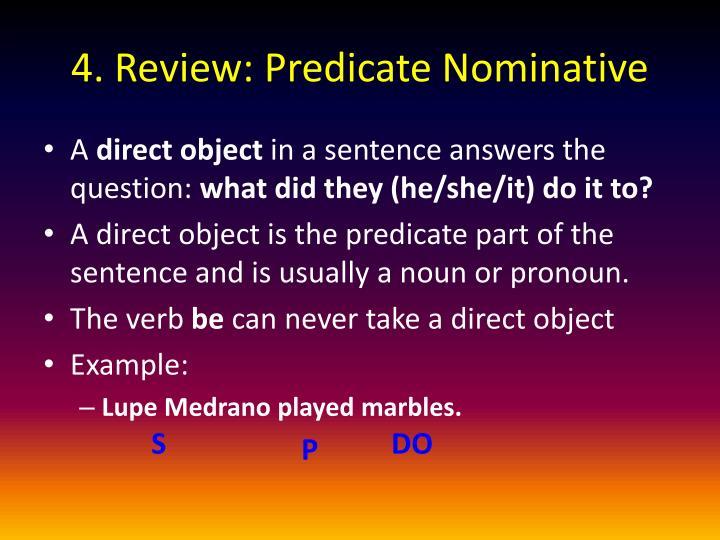 4. Review: Predicate Nominative