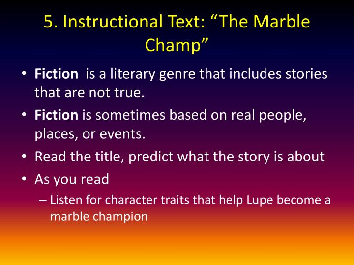 """5. Instructional Text: """"The Marble Champ"""""""