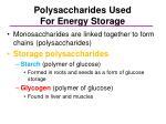polysaccharides used for energy storage