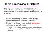three dimensional structures