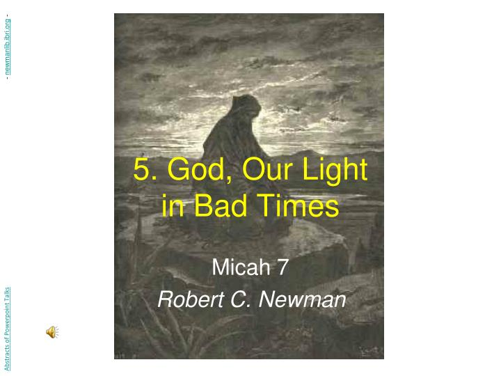 5 god our light in bad times n.