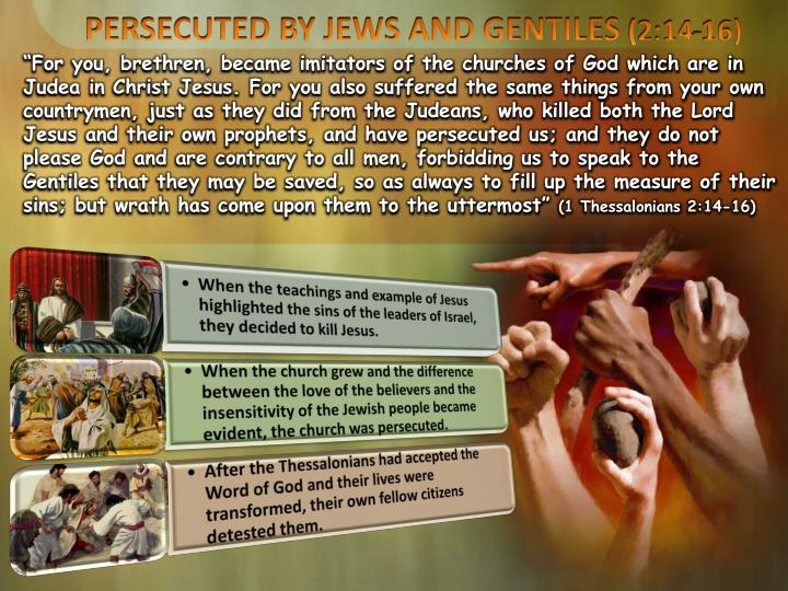PERSECUTED BY JEWS AND