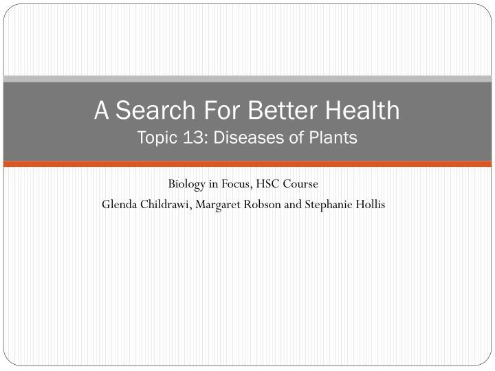 a search for better health topic 13 diseases of plants n.