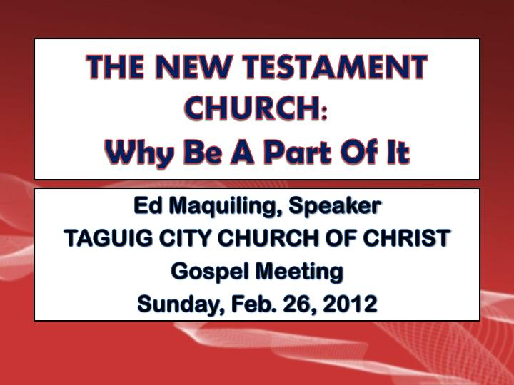 the new testament church why be a part of it n.