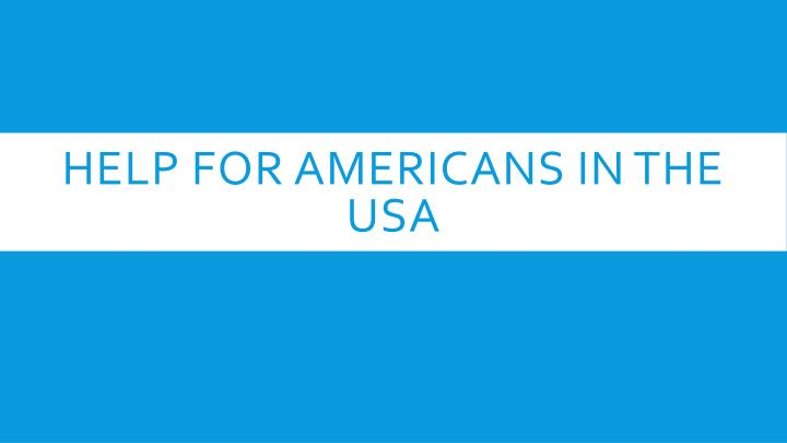 help for americans in the usa n.