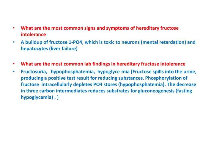 What are the most common signs and symptoms of hereditary fructose intolerance