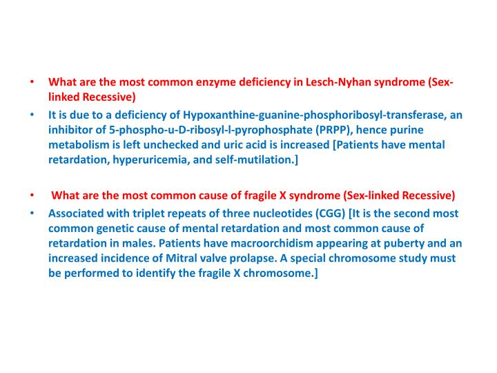 What are the most common enzyme deficiency in