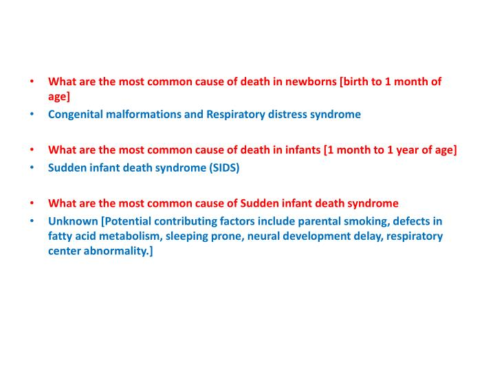 What are the most common cause of death in newborns [birth to 1 month of age]