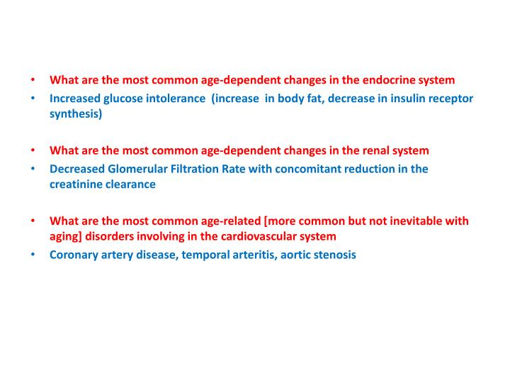 What are the most common age-dependent changes in the endocrine system