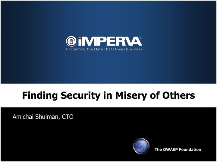 finding security in misery of others