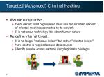 targeted advanced criminal hacking