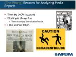 the wrong reasons for analyzing media reports