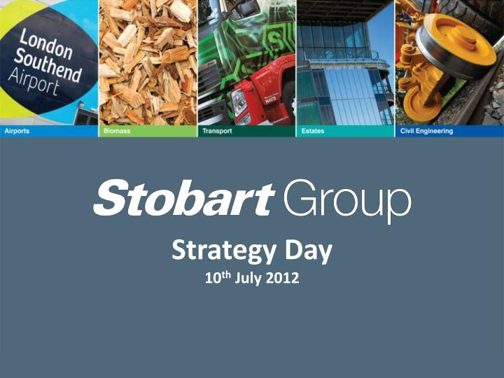 strategy day 10 th july 2012 n.